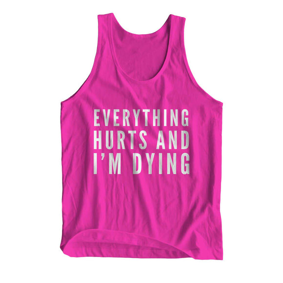 Everything Hurts And I'm Dying Girlie Cool Vest