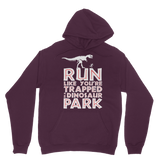 Run Like You Are Trapped In A Dinosaur Park Classic Adult Hoodie