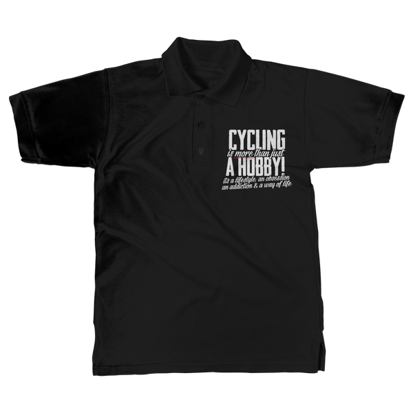Cycling is More Than Just a Hobby Classic Adult Polo Shirt