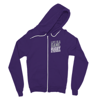 Life is a Game Rugby is Serious Classic Adult Zip Hoodie