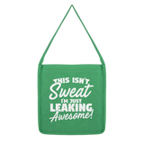 This Isn't Sweat I'm Leaking Awesome Classic Tote Bag
