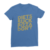 Diets Suck Pizza Don't Classic Women's T-Shirt