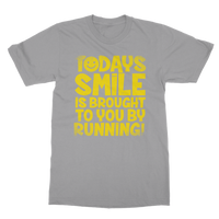 Todays Smile Is Brought To You By Running Classic Adult T-Shirt