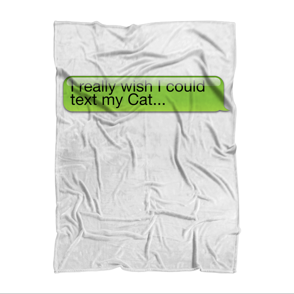 I Really Wish I Could Text my Cat Sublimation Adult Blanket