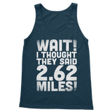 I Thought They Said 2.62 Miles Classic Adult Tank Top