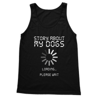Story About My Dogs Loading... Please Wait Classic Adult Tank Top