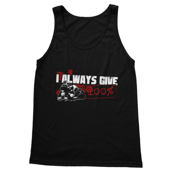 I Always Give 100% Murderball Wheelchair Rugby Classic Adult Tank Top