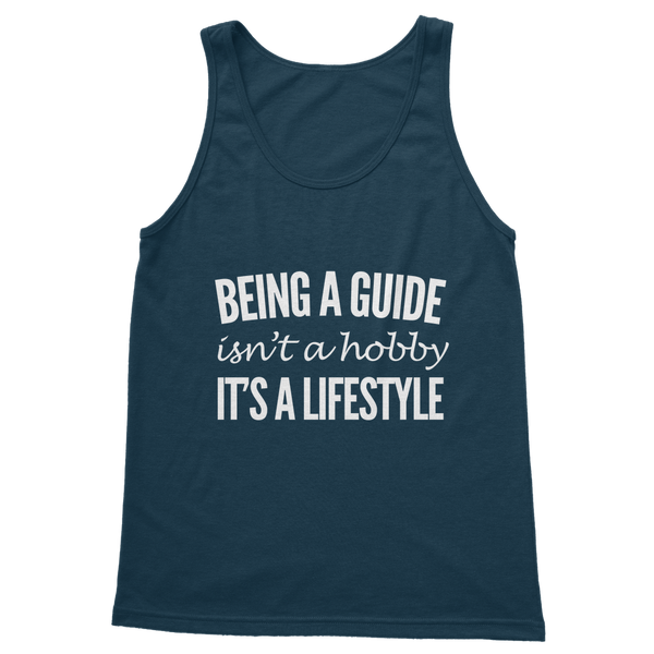 Being A Guide Isn't A Hobby It's A Lifestyle Classic Adult Tank Top