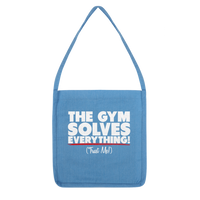 The Gym Solves Everything! (Trust Me!) Classic Tote Bag