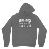 Being A Guide Isn't A Hobby It's A Lifestyle Classic Adult Hoodie