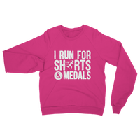 I Run For Shirts And Medals Classic Adult Sweatshirt