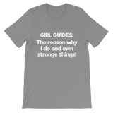 Girl Guides: The Reason Why I Do And Own Strange Things! Classic Kids T-Shirt