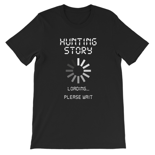 Hunting Story Loading... Please Wait Premium Kids T-Shirt