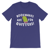 Book Marks are for Quitters! Premium Kids T-Shirt