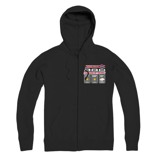 Weekend Weather Sunny With a Chance of Tacos? Premium Adult Zip Hoodie
