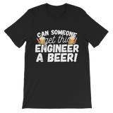 Can Someone Get This Engineer a Beer! Premium Kids T-Shirt
