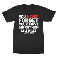 You Never Forget Your First Marathon London 2018 Classic Adult T-Shirt