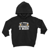Can Someone Get This Engineer a Beer! Classic Kids Hoodie