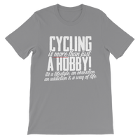 Cycling is More Than Just a Hobby Classic Kids T-Shirt