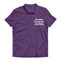 Girl Guides: The Reason Why I Do And Own Strange Things! Premium Adult Polo Shirt