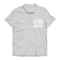 If Loving Sailing is A Crime then I Plead Guilty! Premium Adult Polo Shirt