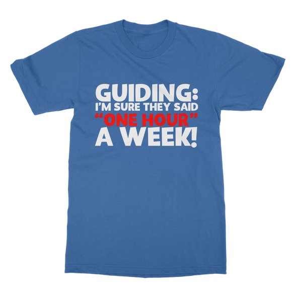 Guiding: I'm Sure They Said One Hour A Week! Guide Classic Adult T-Shirt