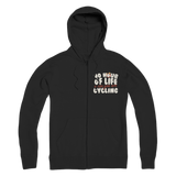 No Hour of Life is Wasted With A Cycling Premium Adult Zip Hoodie