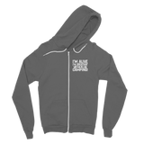 Im Alive I'm Breathing Lets Go Camping Classic Adult Zip Hoodie