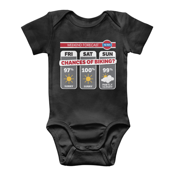Weekend Weather Sunny With a Chance of Biking? Classic Baby Onesie Bodysuit