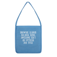 Brownie Leader Because Being Awesome Isn't An Official Job Title Guide Classic Tote Bag