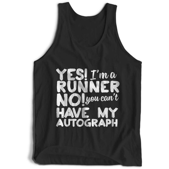 Yes I'm A Runner No You Can't Have My Autograph Girlie Cool Vest