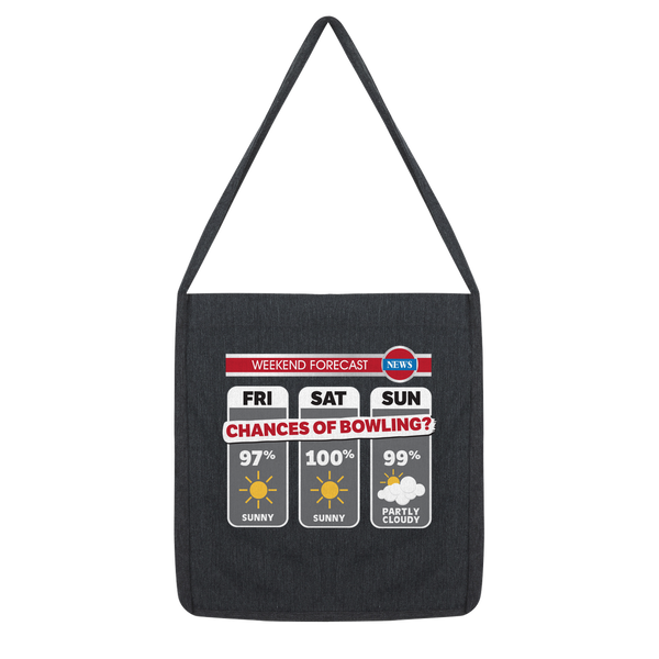 Weekend Weather Sunny With a Chance of Bowling? Classic Tote Bag