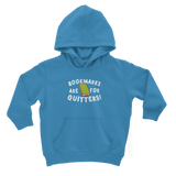 Book Marks are for Quitters! Classic Kids Hoodie