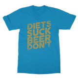 Diets Suck Beer Don't Classic Adult T-Shirt