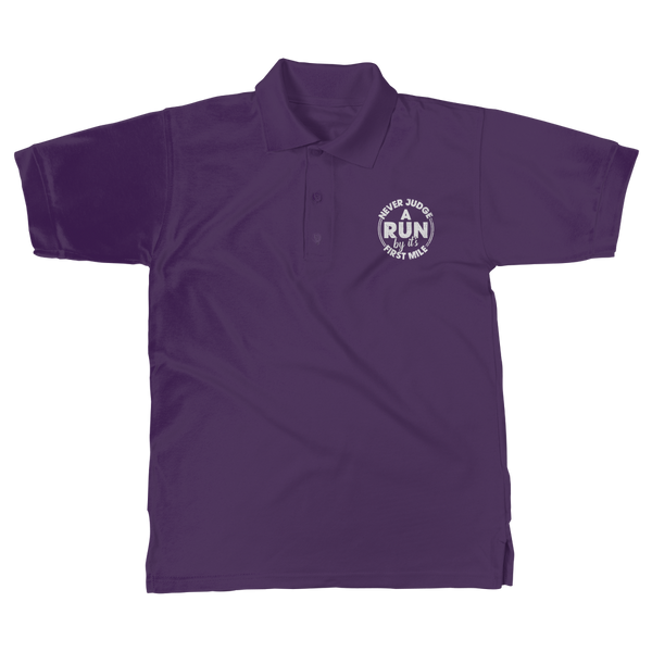 Never Judge A Run By It's First Mile Classic Adult Polo Shirt
