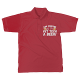 Can Someone Get Vet Tech a Beer! Classic Women's Polo Shirt