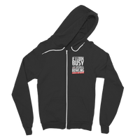 If I Look Busy Don't Disturb Me Unless You Plan To Take Me Bowling Seriously. Only Bowling Classic Adult Zip Hoodie