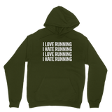 I Love Running I Hate Running Classic Adult Hoodie