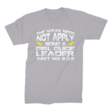 The Weak Need Not Apply Being a Girl Guide Aint No 9 to 5 Premium Jersey Men's T-Shirt