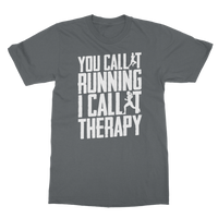 You Call It Running I Call It Therapy Classic Adult T-Shirt