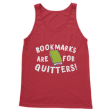 Book Marks are for Quitters! Classic Adult Tank Top