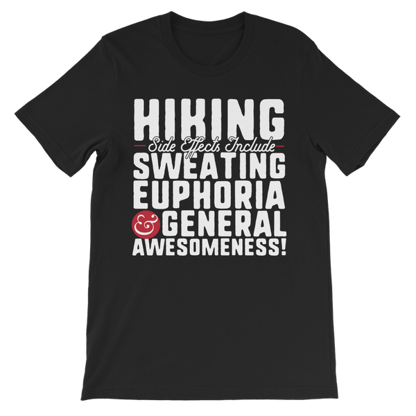Hiking Side Effects Include Sweating, Euphoria and General Awesomeness Premium Kids T-Shirt