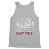 If At First You Don't Succeed Try Doing What Your Guide Leader Told You To Do Classic Women's Tank Top