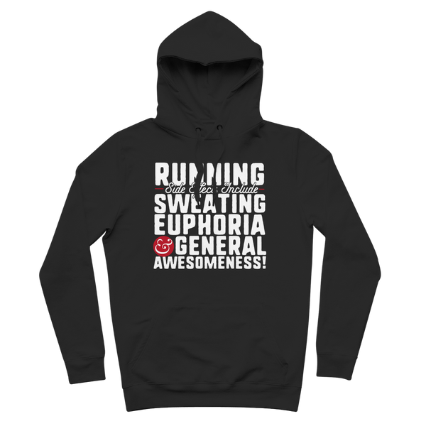 Running Side Effects Include Sweating, Euphoria and General Awesomeness Premium Adult Hoodie