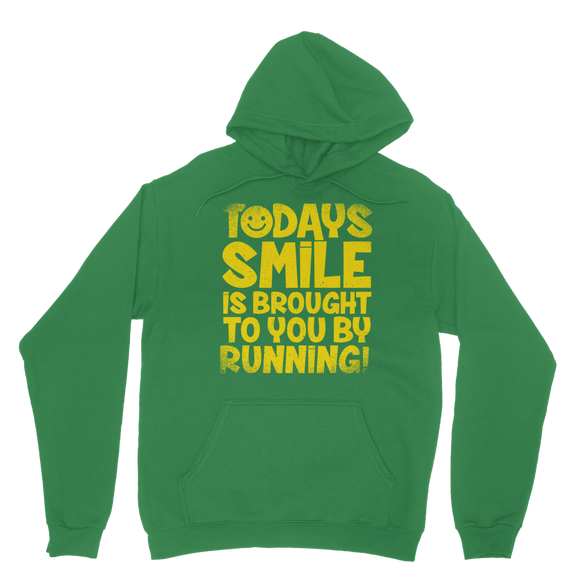 Todays Smile Is Brought To You By Running Classic Adult Hoodie