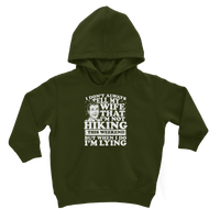 I Don't Always Tell My Wife That I'M Not Hiking This Weekend But When I Do I'M Lying Classic Kids Hoodie