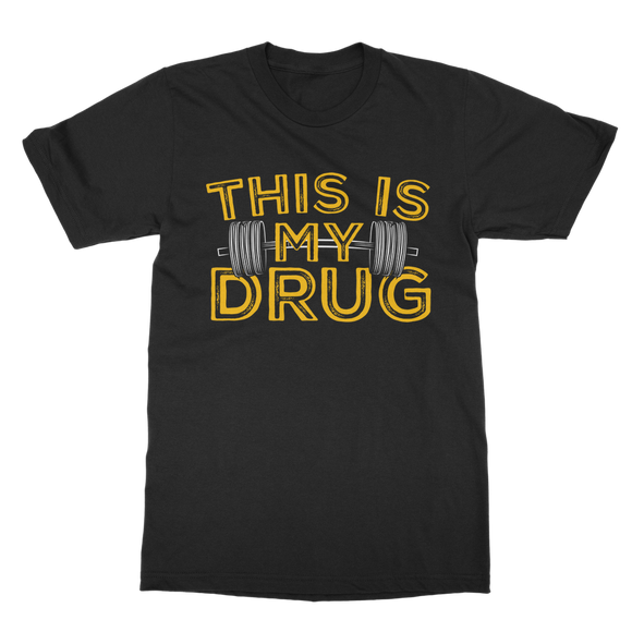 This Is My Drug Weightlifting Classic Adult T-Shirt