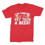 Can Someone Get Vet Tech a Beer! Premium Jersey Men's T-Shirt