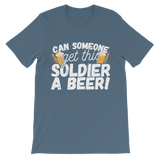 Can Someone Get This Solder a Beer! Classic Kids T-Shirt