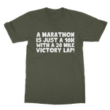 Marathon 10K With A 20 Mile Victory Lap Classic Adult T-Shirt